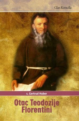 Otac Teodozije Florentini