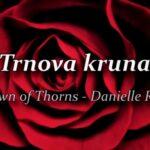 "Ruža za blagdan majke M. Terezije: ""Muka iz pogleda ruže"""